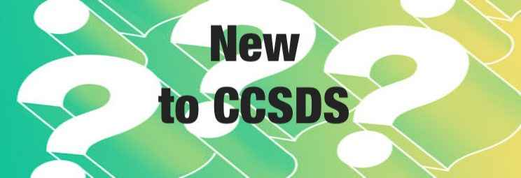 New to CCSDS